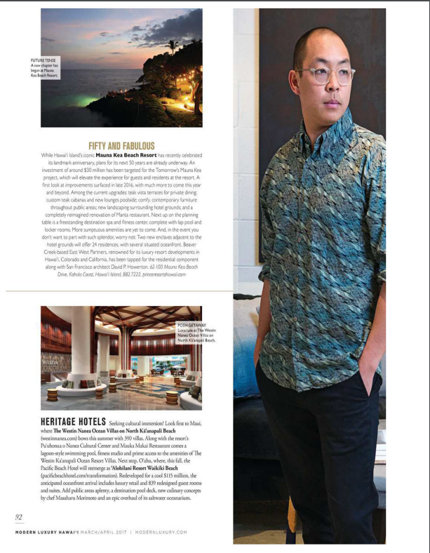 Modern Luxury Magazine March/April 2017 insert article with Heritage Hotels articles featuring 'Alohilani Resort