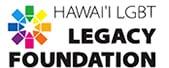 Hawaii LGBT Legacy Foundation